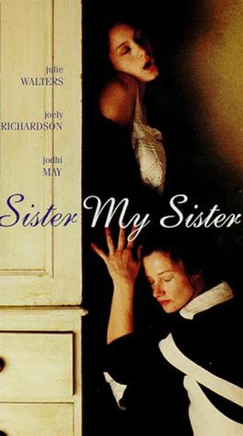 watch online sister my sister 1994 full movie hd trailer watch sister my sister on netflix today netflixmovies com