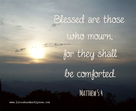blessed are those who mourn for they will be comforted blessed are those who mourn archives live abundantly now
