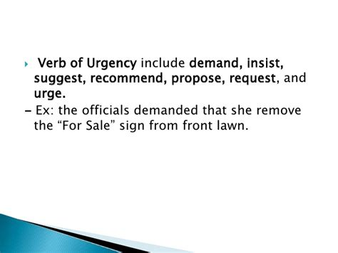 verb pattern demand noun clauses aftter verb or expression of urgency