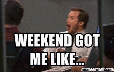 Meme Weekend - weekend