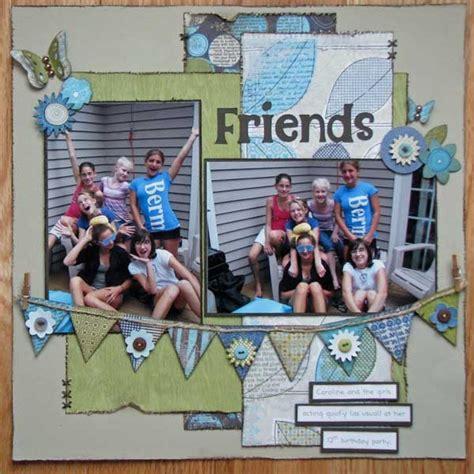 scrapbook layout for friends best 20 friend scrapbook ideas on pinterest