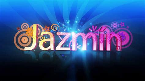 imagenes de amor para jazmin jazmin nombre animado youtube