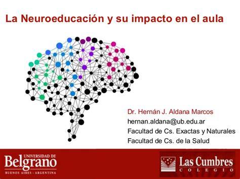 la neuroeducaci 243 n y su impacto en el aula