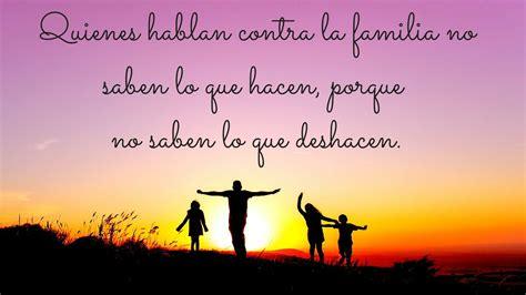 Imagenes Bonitas Sobre La Familia | frases sobre la familia