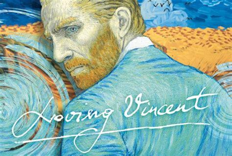 loving vincent loving vincent il primo dipinto su tela arriva al cinema