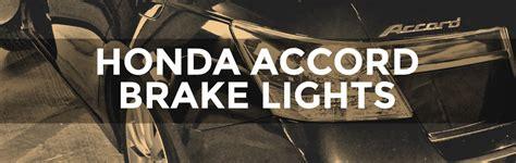 how to change brake light bulb change the brake light bulbs on a honda accord