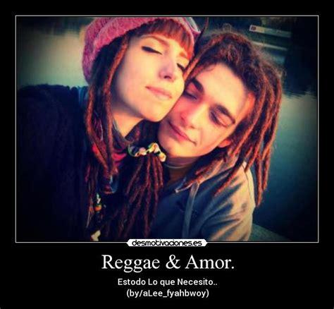 imagenes amor reggae reggae amor desmotivaciones