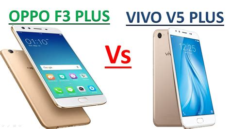 Animal Iring Oppo F3 oppo f3 plus vs vivo v5 plus comparision in specifications and review
