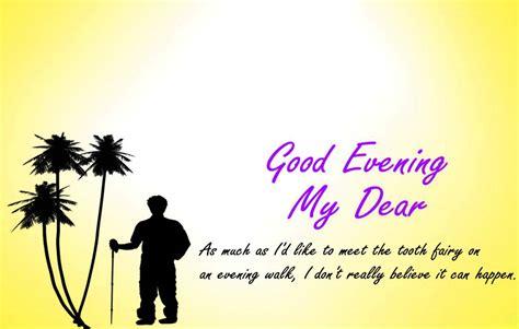 my dear evening my dear