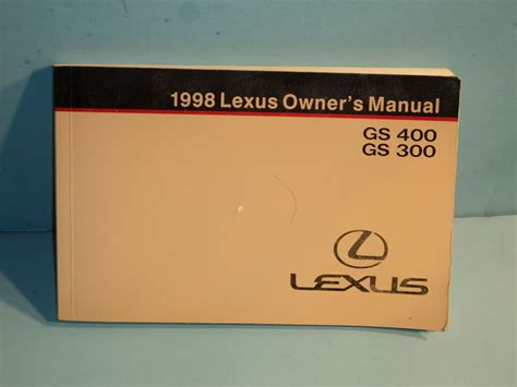 free service manuals online 1998 lexus gs parental controls 98 1998 lexus gs400 gs300 owners manual ebay