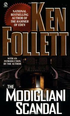 the modigliani scandal books ken follett on jackdaw modigliani and scandal