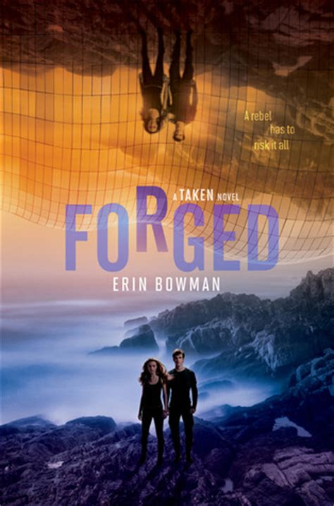 forged books forged taken 3 by erin bowman reviews discussion