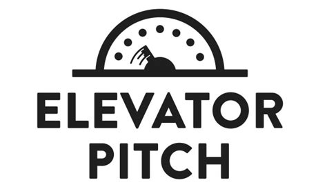 the elevator pitch do you know what it is do you have