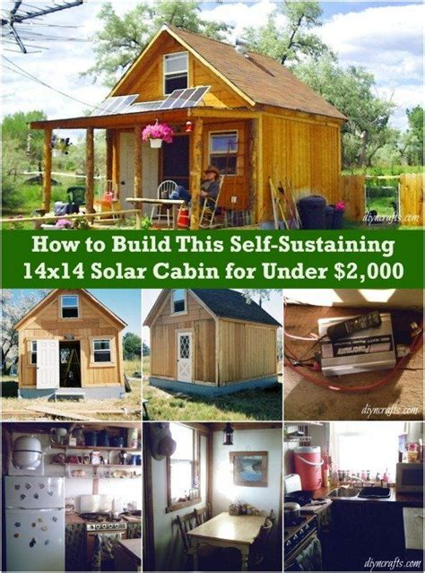 14x14 Solar Cabin by How To Build Solar And Cabin On