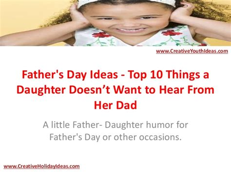 best 25 fathers day jokes s day ideas top 10 things a doesn t want to hear fr
