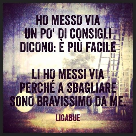 l odore testo 39 best images about ligabue on te amo