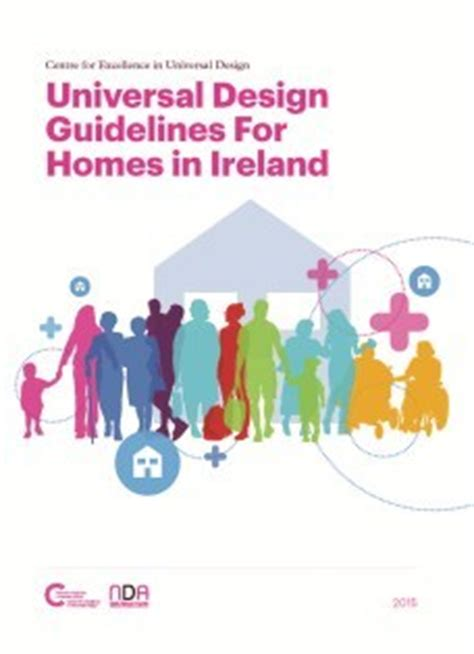 universal design standards for housing universal design guidelines for homes in ireland centre for excellence in universal