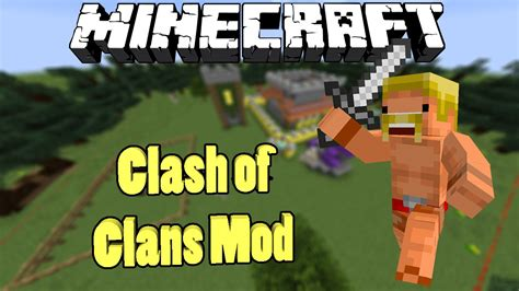 how to download mod clash of clans youtube minecraft clash of clans mod raid youtube