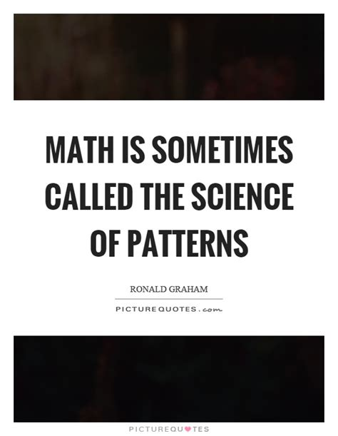 math pattern quotes math is sometimes called the science of patterns picture