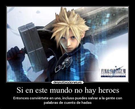 no hay hroes si en este mundo no hay heroes desmotivaciones