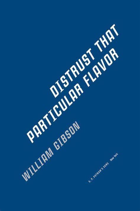 pattern recognition spook country zero history distrust that particular flavor gibson william скачать