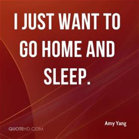i want to go home quotes quotesgram