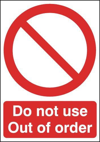 Do Not Use Bathroom Signs by Do Not Use Out Of Order Signs Seton Uk