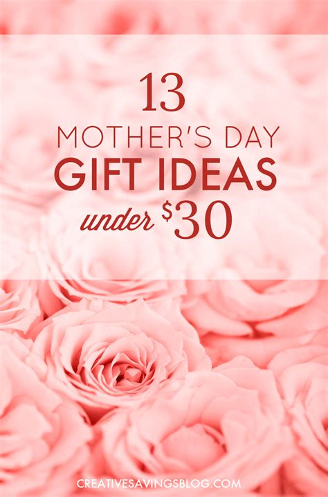 ideas for mothers day 13 mothers day gift ideas under 30 gifts for mom