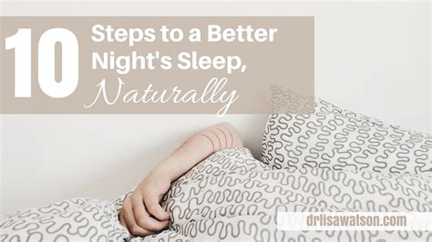 10 natural ways to sleep better and feel energized in the 10 steps to a better night s sleep naturally dr lisa