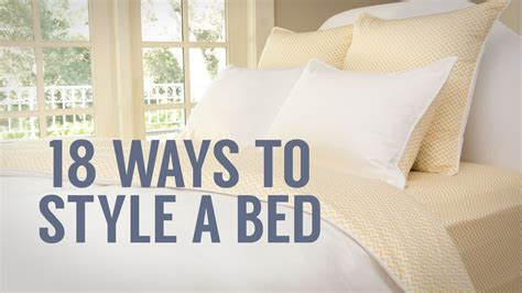 how to make a mattress how to style a bed 1 bed 18 ways youtube