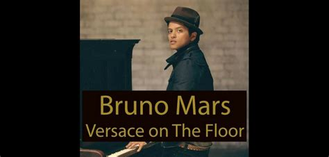 download mp3 bruno mars versace on the floor music ate my brain song of the week bruno mars
