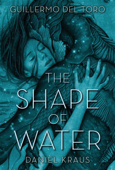 Shape Of Water the shape of water daniel kraus