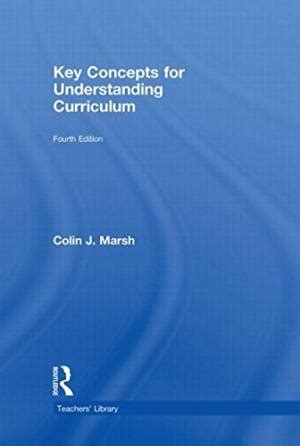 Key Concepts For Understanding Curriculum 2009 Edition