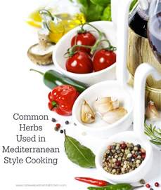 common herbs used in mediterranean style cooking carrie