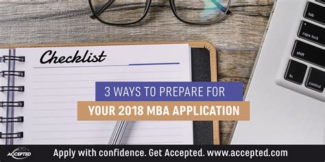 Mba Secondary Program 2018 by 3 Ways To Prepare For Your 2018 Mba Application Accepted