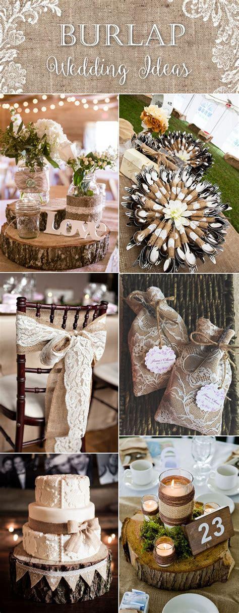 burlap wedding decor ideas burlap inspired country weddin top 20 country rustic lace and burlap wedding ideas