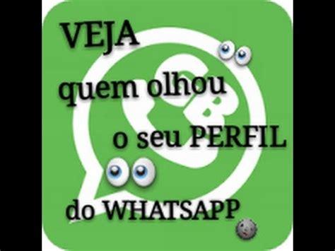 imagenes para perfil de whatsapp grandes como ver quem olhou o seu perfil do whatsapp youtube