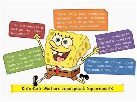 kata kata mutiara spongebob squarepants terbaik