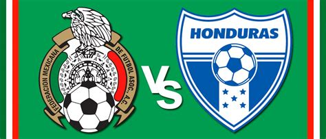 Eliminatorias Mundial 2018 Calendario Mexico Horario M 233 Xico Vs Honduras Eliminatorias Rusia 2018