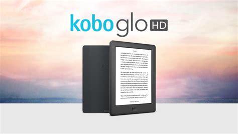 format ebook kobo glo hd kobo s glo hd is a kindle voyage rival that s 70 cheaper