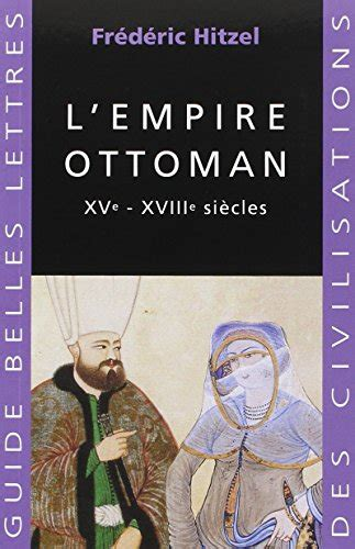Histoire De L Empire Ottoman Pdf by L Empire Ottoman Details