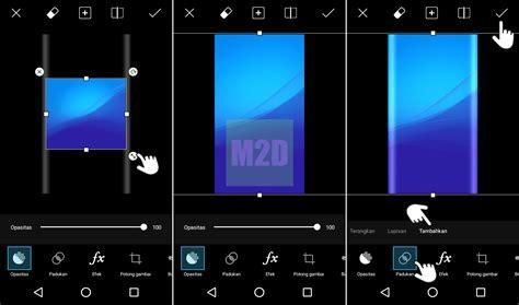 cara membuat gambar jadi transparan di android cara membuat edge wallpaper di android dengan picsart