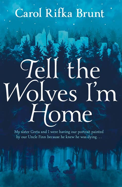 tell the wolves i m home 171 pan macmillan