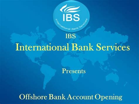 south american international bank international bank account opening with ibs authorstream