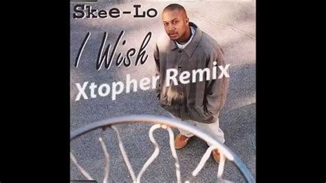 skee lo i wish skee lo i wish xtopher remix youtube