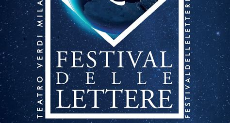 festival delle lettere festival delle lettere milanoteatri