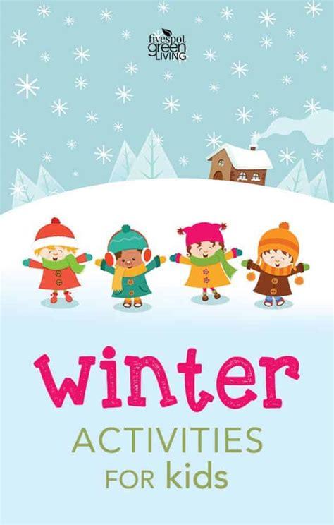 fun winter activities  kids   printable calendar  spot green living