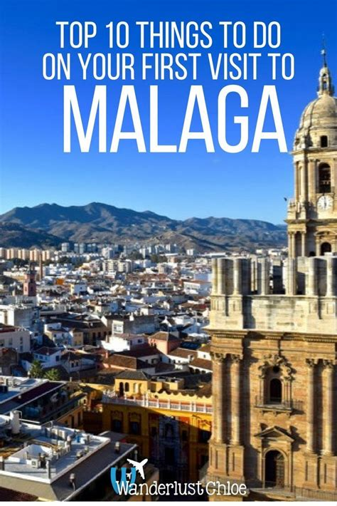 Top 10 Things For Your Bag by Malaga Top 10 Things To Do On Your Visit Malaga