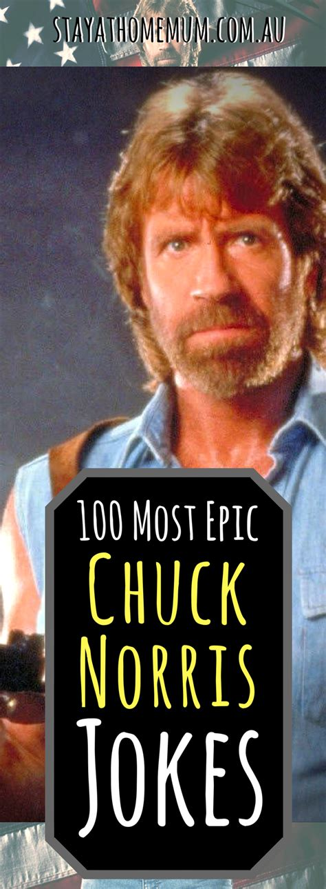 chuck norris best jokes 100 most epic chuck norris jokes stay at home