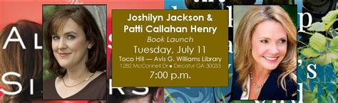 Author Joshilyn Jackson by Joshilyn Jackson And Patti Callahan Henry Book Launch And